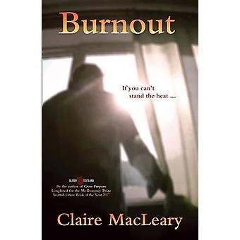 Burnout by Claire MacLeary - 9781912235117 Book