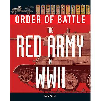 Ordre de bataille - l'armée rouge dans la guerre mondiale 2 par David Porter - 978190