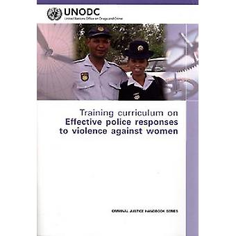 Training Curriculum on Effective Police Responses to Violence Against