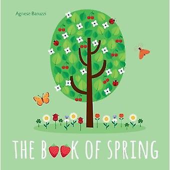 The Book of Spring by The Book of Spring - 9788854412859 Book