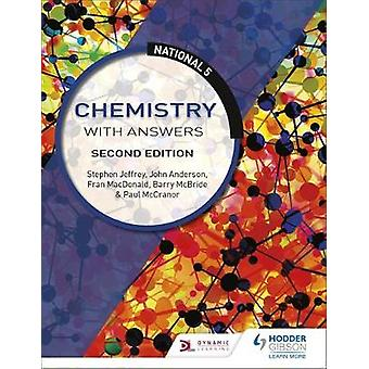 National 5 Chemistry with Answers - Second Edition by National 5 Chemi