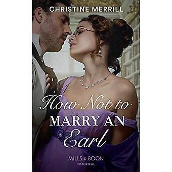 Comment ne pas épouser un comte (Ces auteures scandaleux, tome 2) (Ces auteures scandaleux)