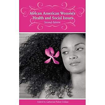 African American kvinners helse og sosiale problemer