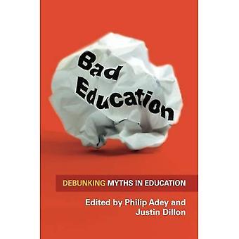 La mauvaise Education: Déboulonner les mythes en matière d'éducation