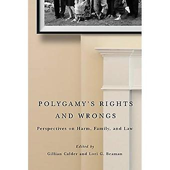Polygamys Rights and Wrongs