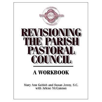 Revisioning the Parish Pastoral Council