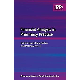 Financial Analysis in Pharmacy Practice (Pharmaceutical Business Administration Series)