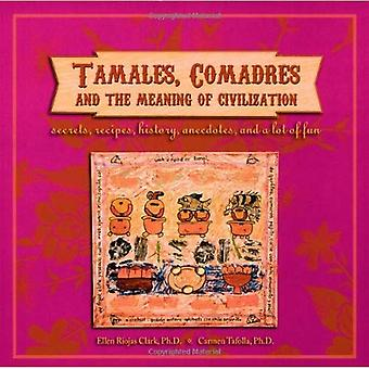 Tamales, Comadres, & the Meaning of Civilization (Melrose Square Black American)