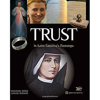 Förtroende - i Saint Faustinas fotspår