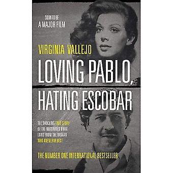 Liebevolle Pablo Escobar hassen