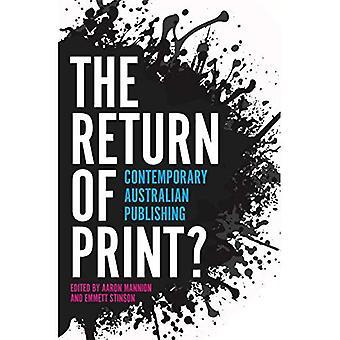 Return of Print?: Contemporary Australian Publishing
