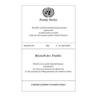 Fördraget serien volym 2745 2011 I. nummer 48479-48493 (Förenta nationernas fördragssamling)