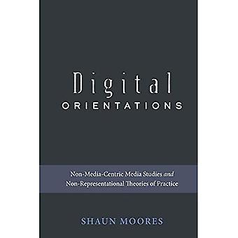 Digital retninger: Ikke-Media-sentriske medievitenskap og abstrakt teorier om praksis (Digital formasjoner)