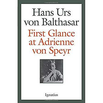 First Glance at Adrienne Von Speyr - 2nd Edition