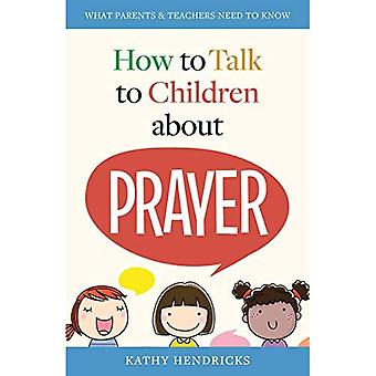 How to Talk to Children about Prayer