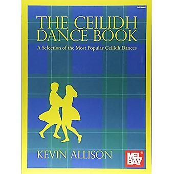 The Ceilidh Dance Book