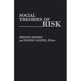 Social Theories of Risk door Krimsky & Sheldon