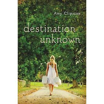 Destino desconhecido por Clipston & Amy