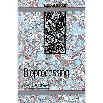 Bioprocessing av Ward & Owen P.