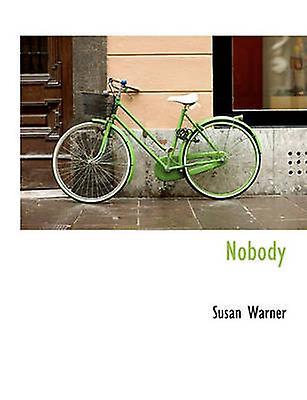 Nobody by Warner & Susan