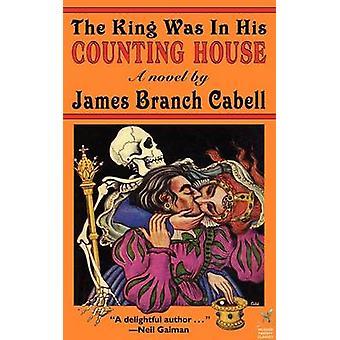 O rei estava na sua casa contando por Cabell & James Branch