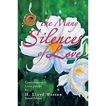 De många tystnader kärlek modern kärlek dikter av Weston & H. Lloyd