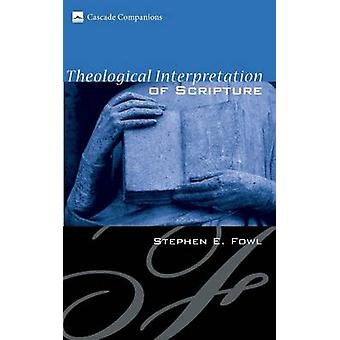 Theological Interpretation of Scripture by Fowl & Stephen E.