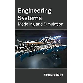 Sistemas de ingeniería modelado y simulación por Rago y Gregorio