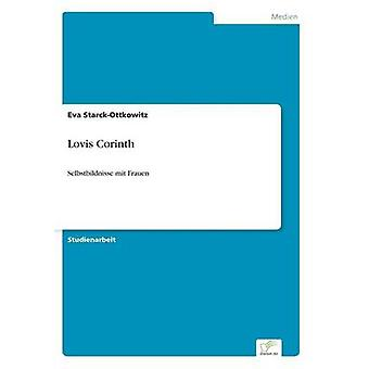 Lovis Corinth by StarckOttkowitz & Eva