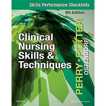 Skills Performance Checklists for Clinical Nursing Skills & Technique