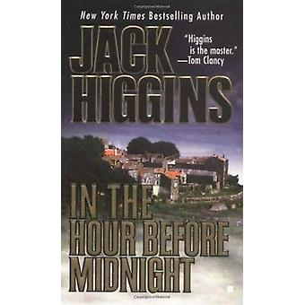 In the Hour Before Midnight by Higgins - Jack - 9780425176313 Book