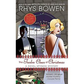 The Twelve Clues of Christmas by Rhys Bowen - 9780425252345 Book