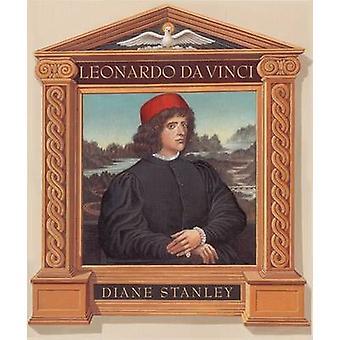 Leonardo Da Vinci by Diane Stanley - Diane Stanley - 9780688161552 Bo