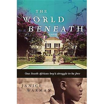 The World Beneath by Janice Warman - 9780763678562 Book