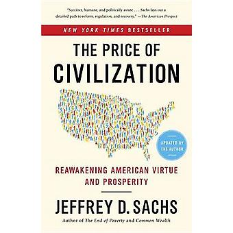 The Price of Civilization - Reawakening American Virtue and Prosperity