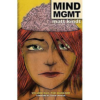 Mind MGMT Volume 1 - The Manager by Matt Kindt - Brendan Wright - Matt