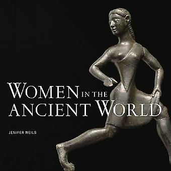 Women in the Ancient World by Jenifer Neils - 9781606060919 Book