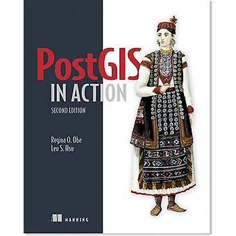 PostGIS in Action (2nd Revised edition) by Regina O. Obe - Leo Hsu -