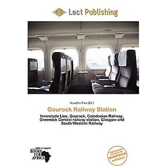 Gourock Railway Station by Nuadha Trev - 9786136995465 Book