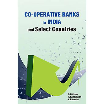 Co-Operative Banks in India & Select Countries by S. Nakkiran - 97881