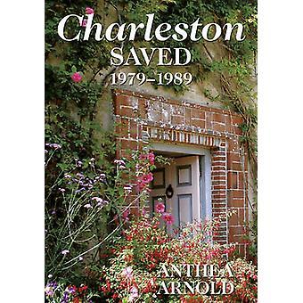 Charleston Saved 19791989 by Anthea Arnold