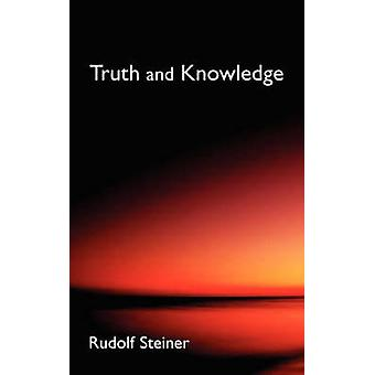 Truth and Knowledge by Rudolf Steiner - 9780893452124 Book