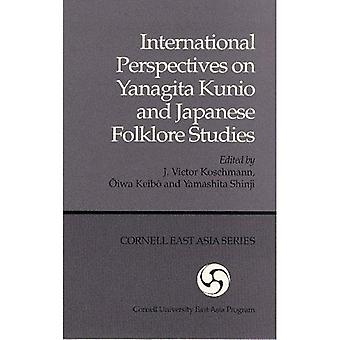 International Perspectives on Yanagita Kunio and Japanese Folklore Studies (Ceas) (Cornell University East Asia Papers)