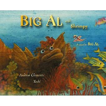 Big Al ja Shrimpy