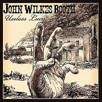 John Wilkes Booth - nutteloos Lucy [CD] USA import