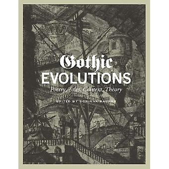 Gothic Evolutions: Poetry Tales Context Theory (Paperback) by Wagner Corinna