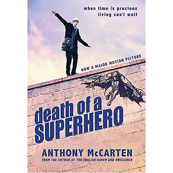 Death of a Superhero (Paperback) by McCarten Anthony