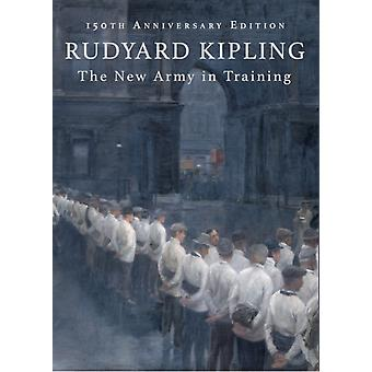 The New Army in Training (Hardcover) by Kipling Rudyard
