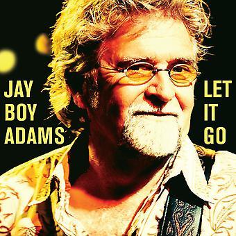 Jay Boy Adams - Let It Go [CD] USA import