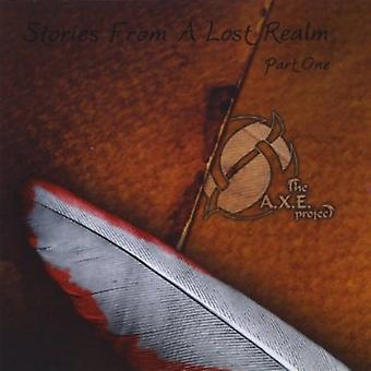 A.X.E. Project - Stories From a Lost Realm Part One [CD] USA import